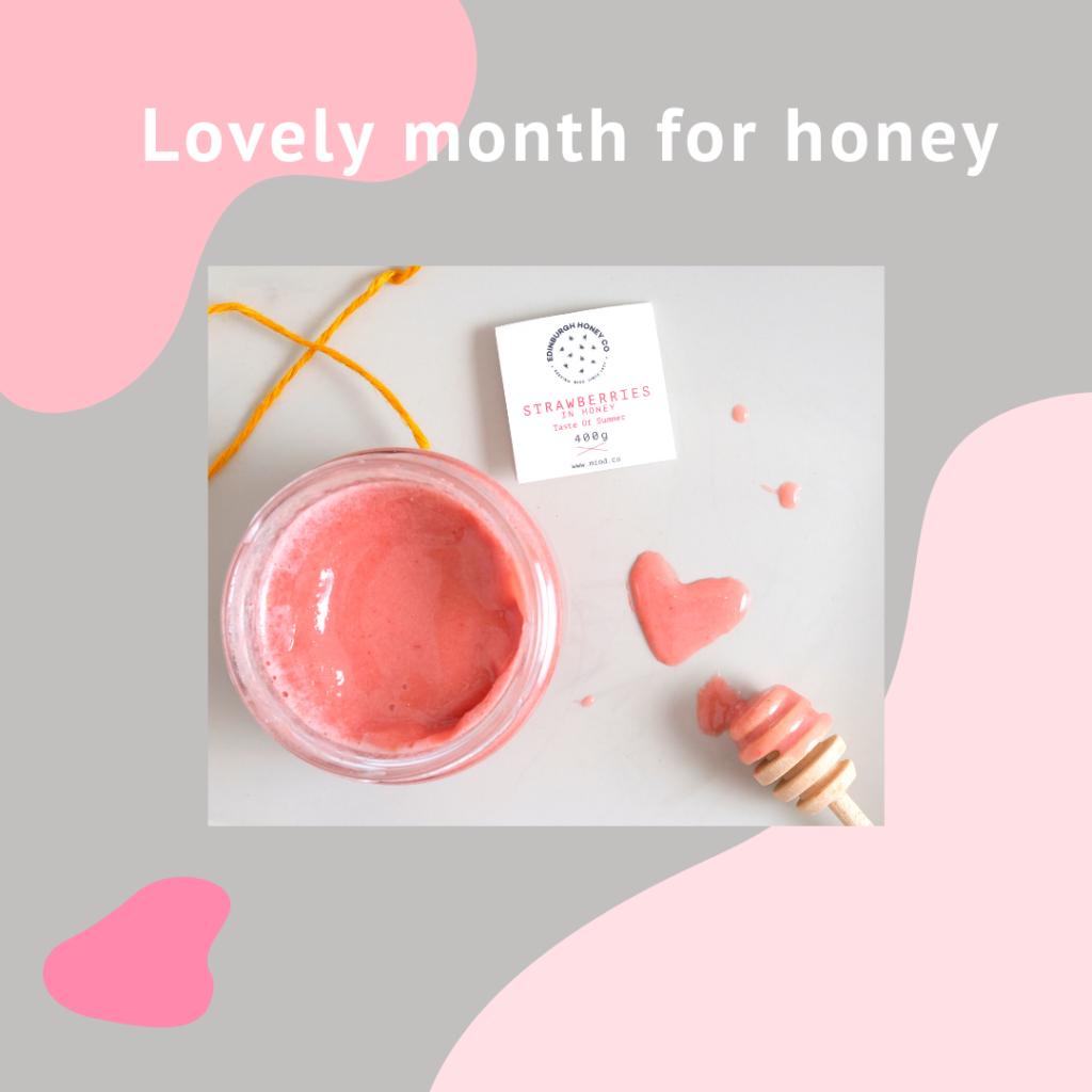 Lovely Month for Honey